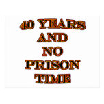 40 and no prison time postcards