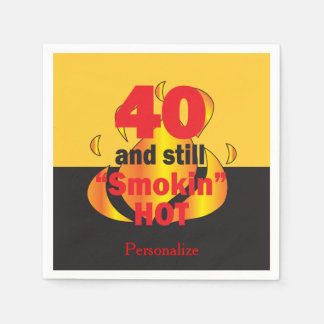 40 and Still Smokin Hot | 40th Birthday Napkin
