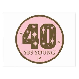 40 años de 40.o regalo de cumpleaños de los jóvene tarjeta postal