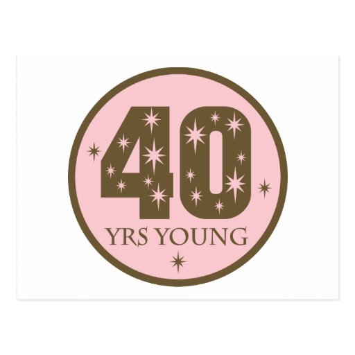 40 anos de 40 o regalo de cumpleanos de los jovene tarjeta postal