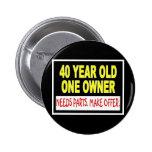 40 años que un dueño necesita piezas hacen oferta pins