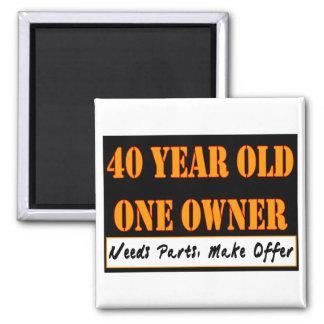 40 años, un dueño - las piezas de las necesidades, imán cuadrado