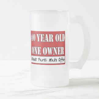 40 años, un dueño - las piezas de las necesidades, taza cristal mate