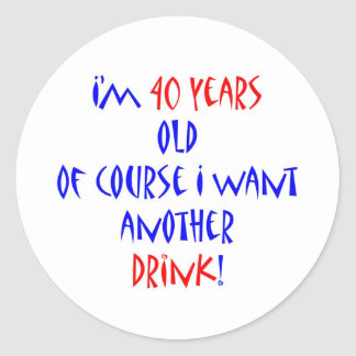 40 another drink stickers