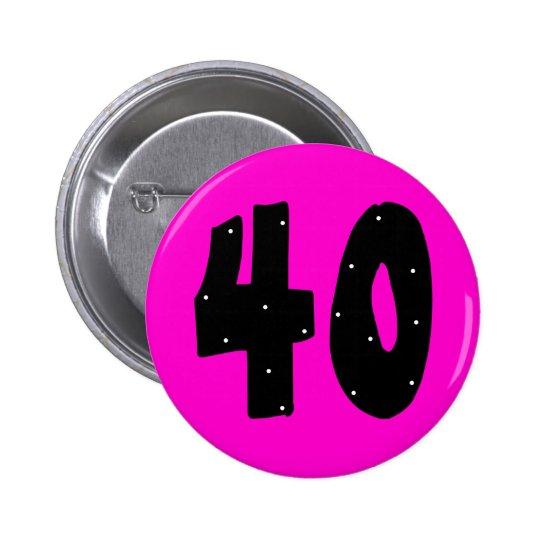 40 birthday button