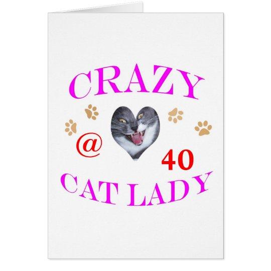 40 Crazy Cat Lady Card