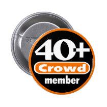 40  Crowd Button