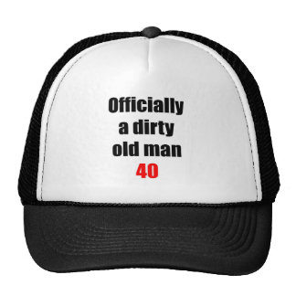 40  Dirty Old Man Trucker Hat