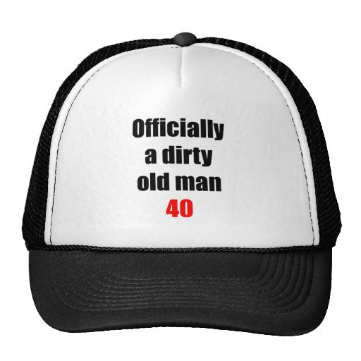 40  Dirty Old Man Hat