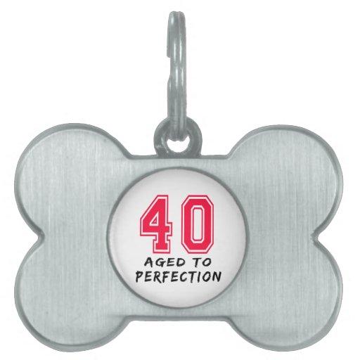 40 envejeció al diseño del cumpleaños de la perfec placa mascota