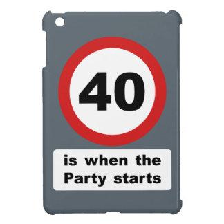 40 es cuando el fiesta comienza