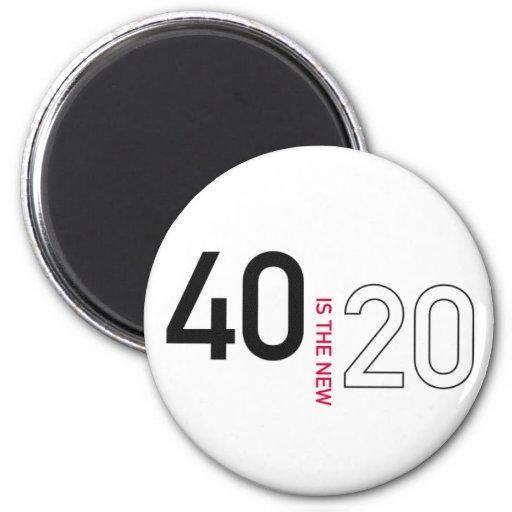 40 es el nuevo 20 imán II
