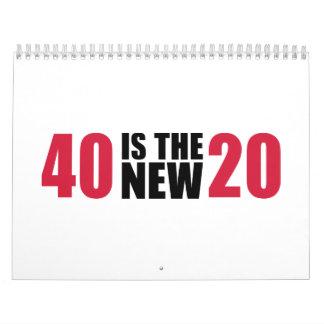 40 es el nuevo cumpleaños 20 calendario