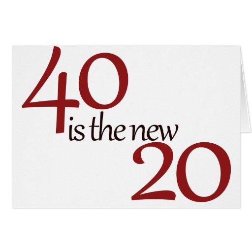 40 es los nuevos 20 felicitacion