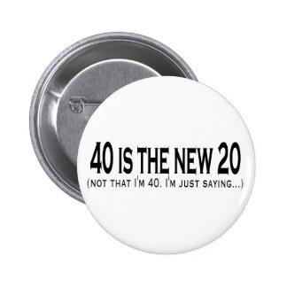 40 es los nuevos 20 pins