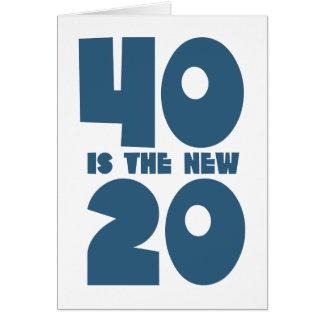 40 es los nuevos 20 tarjeta de felicitación