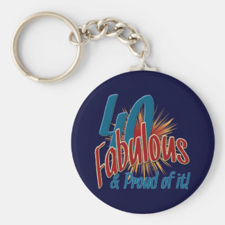 40 Fabulous and Proud of it Basic Round Button Keychain