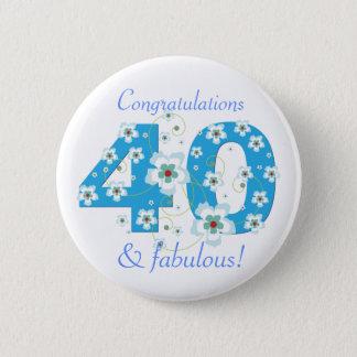 40 & fabulous birthday congratulations button