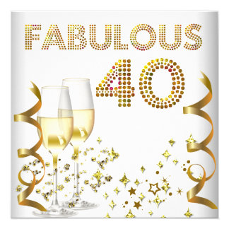 40 Fabulous Gold Champagne 40th Birthday Party 5.25x5.25 Square Paper Invitation Card