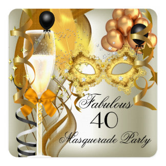 40 & Fabulous Gold Cream Black Masquerade Party Card