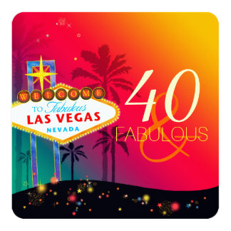 40 & Fabulous Las Vegas Birthday Party Card