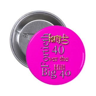 40 forty fortieth 40th party reunion celebration buttons