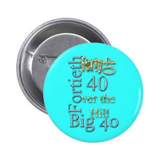 40 forty fortieth 40th party reunion celebration pin