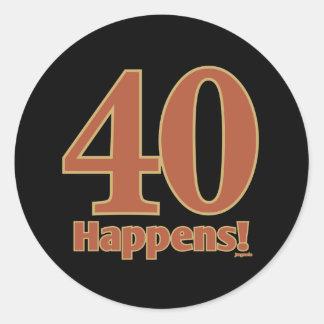 40 happens! - PINK Classic Round Sticker