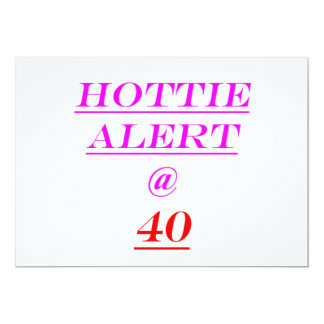 40 Hottie Alert Card