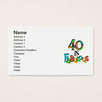 40 is Fabulous Birthday T-shirts and Gifts Business Card