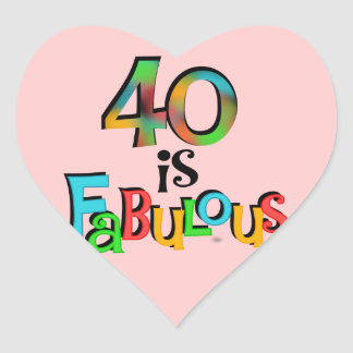 40 is Fabulous Birthday T-shirts and Gifts Heart Sticker