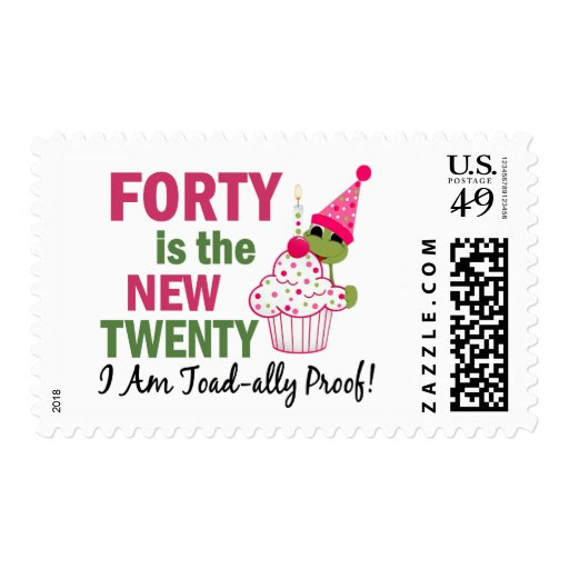 40 Is New 20 I Am Toad-ally Proof Postage Stamp