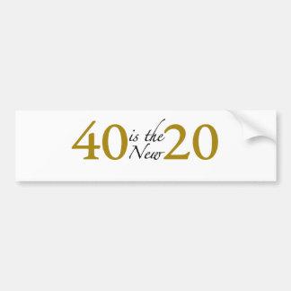40 is the new 20 (40th Birthday) Bumper Sticker