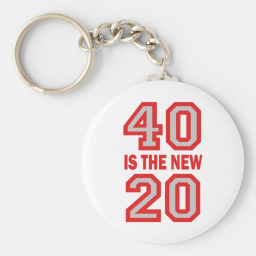 40 is the new 20 basic round button keychain
