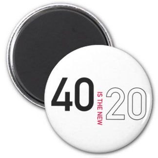 40 is the new 20 magnet II