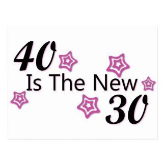 40 is the new 30 postcard