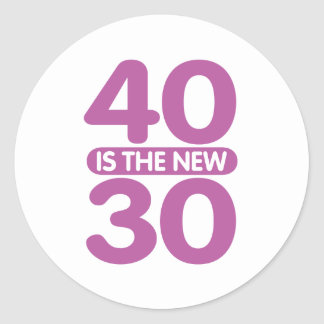 40 Is The New 30 Round Sticker
