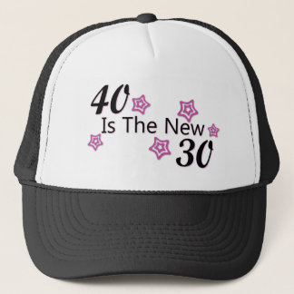 40 is the new 30 trucker hat