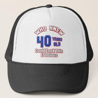 40 look fabulous trucker hat