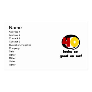 40 Looks So Good On Me T shirts and Gifts Double-Sided Standard Business Cards (Pack Of 100)