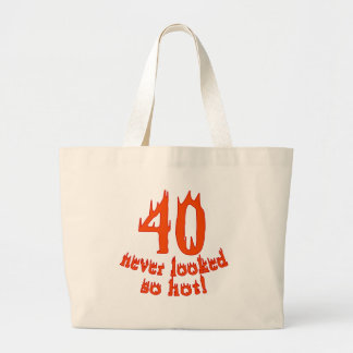 40 Never Looked So Hot Large Tote Bag