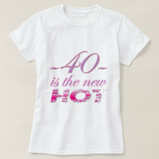 40-new-hot tee shirt