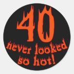 40 nunca parecido tan caliente etiquetas redondas
