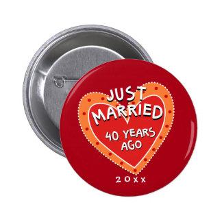 40.o aniversario divertido y romántico pin redondo de 2 pulgadas