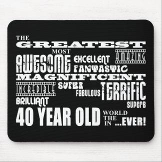 40.o Años más grandes de la fiesta de cumpleaños l Alfombrillas De Ratones