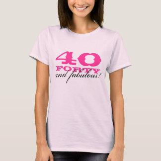 40.o ¡Camisa el | 40 del cumpleaños y fabuloso! Playera