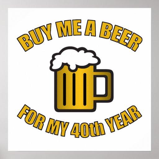 40.o Cerveza divertida del cumpleaños Impresiones