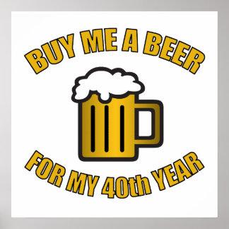 40.o Cerveza divertida del cumpleaños Póster