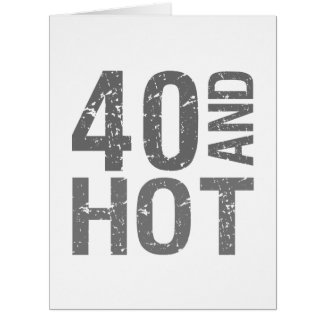 40.o cumpleaños caliente tarjetas