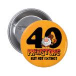 40.o cumpleaños prehistórico pin